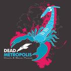 Dead Metropolis Profile Image