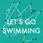 Let's Go Swimming Profile Image