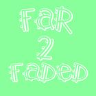 #far2faded Profile Image