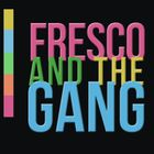 Fresco & the Gang Profile Image