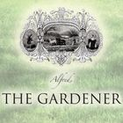 Alfred, The Gardener Profile Image