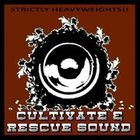 Cultivate & Rescue Sound Profile Image