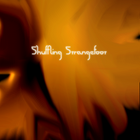 Shuffling Strangefoot Profile Image