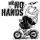 Mr No Hands Profile Image