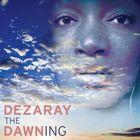 Dezaray Dawn Profile Image