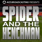 Spider And The Henchman Profile Image