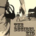 The Decibel Kid Profile Image