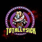 Totally Sick - OFFICIAL Profile Image