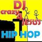 DJ crazy 4 Jesus hip hop Profile Image