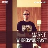 WHEREISYOURPAST by Mark E