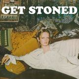 #8 GET STONED