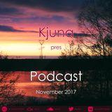 Kjuna pres Podcast (November 2017)
