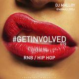 #GETINVOLVED019 - RnB HipHop