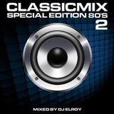 DJ Elroy 80's Classic Mix 2019 Special Edition 2