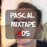 Pasc.Al. May's Mixtape #05