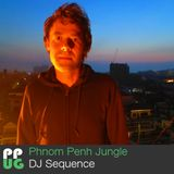 DJ Sequence - Phnom Penh Jungle