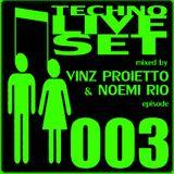 TECHNO LIVE SET #003 mixed by Vinz Proietto & Noemi Rio