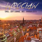 Wroclaw Summer Set 2015 - Chill & Soft Lounge Mix