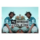J. COLE MIX | TWEET @DJMATTRICHARDS