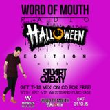 Word of Mouth Radio 003 : HALLOWEEN Edition : Upfront House Music & Feel Good Grooves.