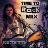 DJ Den Imasa - Time To Rock Mix (Section Rock Mixes)
