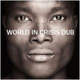 World in Crisis - Roots Reggae