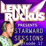 Lenny Ruckus Presents - Starward Sessions - Episode - 17