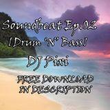[Drum 'N' Bass] - Soundbeat Ep.02 - DJ Pixi - Free DL in description