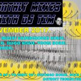 The Monthly Mixes With DJ Tim - November 2017.