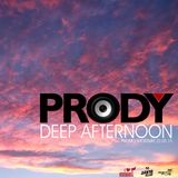 Prody - Deep Afternoon (Promo Shortmix 22.05.15)