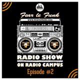 Fear le Funk Radio Show on Radio Campus Vienna - Episode #2