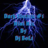 Dark Electric Minimix #1