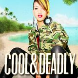 COOL & DEADLY (CROSSOVER POP MIX 2014)