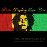 Rasta Prophecy Come True