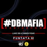 DBMAFIA Radio Show 02 2017/2018