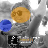 Marianne Skoglund - Fête Electronique Podcast # 3