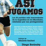 """Diego Borinsky, autor de """"Así Jugamos"""" en Con el Diario del Lunes"""