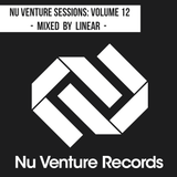 Nu Venture Sessions: Volume 12 - Mixed by Linear [FREE DOWNLOAD!]