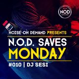 NOD Saves Monday #010 | Dj Sesi | #HipHop #RnB #FutureBeats