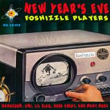 Foshizzle New Year's Eve 12.31.15 Pt. 2