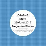 Graeme Smith - 23rd July 2013 (Progressive House)