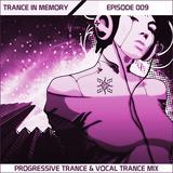 BaarT - Trance in Memory Ep.009