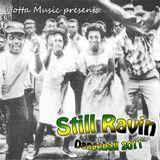 Hotta Music presents: Still Ravin - Dancehall 2011