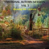 EMOTIONAL AUTUMN SESSION VOL 3 - Among the Leaves -