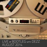 Dezz Live @ Bootleg - August 2014