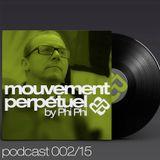 Phi Phi - Mouvement Perpétuel Podcast 002 (Pure.fm Radio Show)