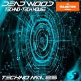 Dead Wood (Live Mix 025) Techno Mix @Transition Festival for Chew.Tv