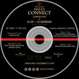 Malta Connect 2016 (30th June 3rd July) Mixed by DJ O.P and Georgie K
