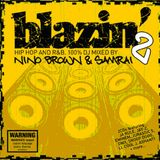 Blazin' 2 - Disc 1 - DJ Nino Brown - from 2003