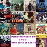 SURFINBIRD RADIO SHOW # 479 BLUES WITH A FEELING